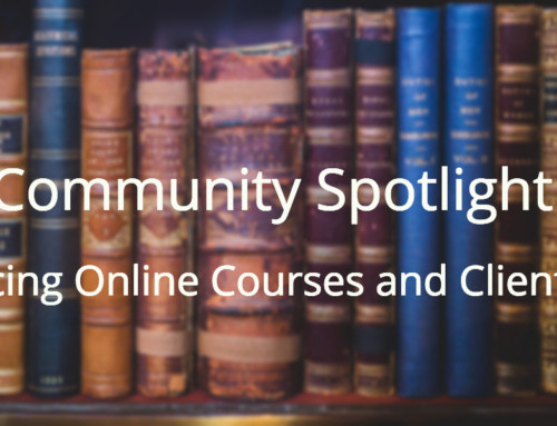 Community Spotlight: Balancing Online Courses and Client Work