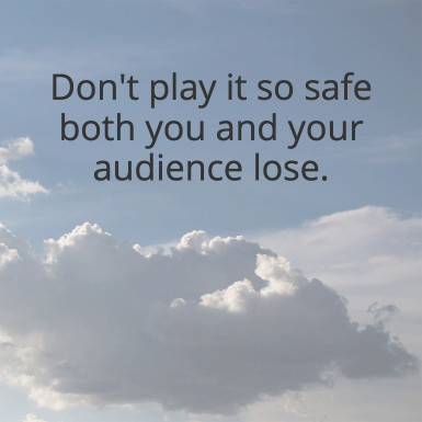 playing-too-safe