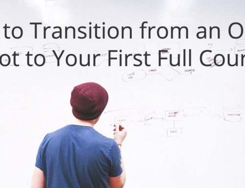 How to Transition from an Online Pilot to Your First Full Course